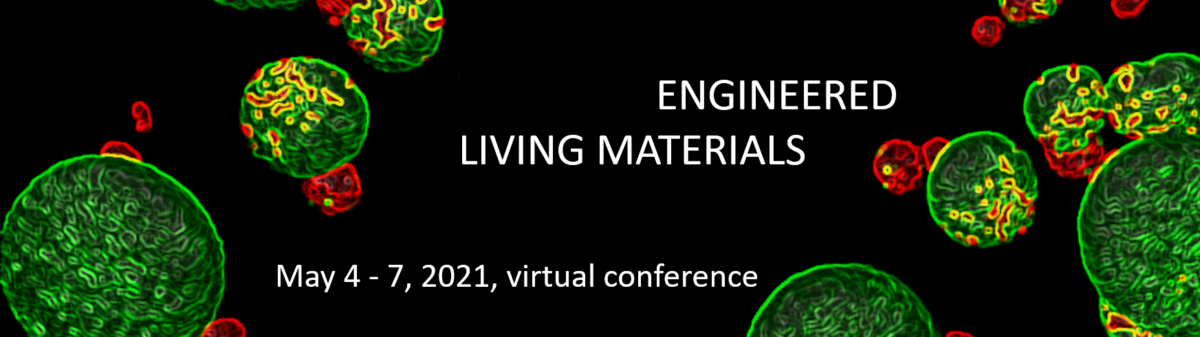 Engineered Living Materials 2021 1